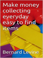 Make Money Collecting Everyday Easy to Find Items