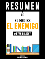 El Ego Es El Enemigo (Ego Is The Enemy): Resumen del libro de Ryan Holiday