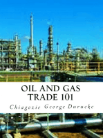 Oil and Gas Trade 101