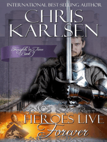 Heroes Live Forever: Knights in TIme, #1