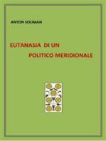 eutanasia di un politico meridionale