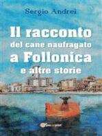 Il racconto del cane naufragato a Follonica e altre storie
