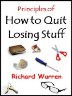 Principles of How to Quit Losing Stuff