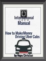 International Uber Manual, How to Make Money Driving Uber Cabs