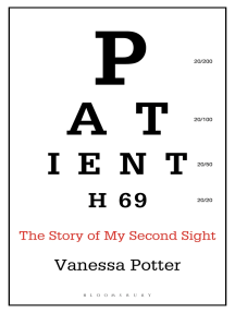Patient H69: The Story of My Second Sight