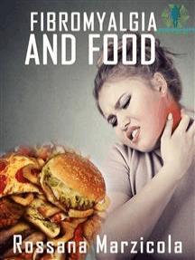 Fibromyalgia And Food