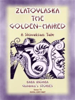 ZLATOVLASKA THE GOLDEN-HAIRED - A Slovak Folk Tale