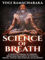 Science Of Breath - A Complete Manual of the Oriental Breathing Philosophy