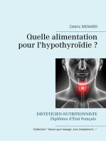 Quelle alimentation pour l'hypothyroïdie ?