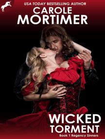 Wicked Torment (Regency Sinners 1)