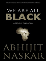 We Are All Black