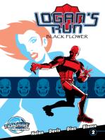 Logans's Run Black Flower #2