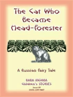 THE CAT WHO BECAME HEAD-FORRESTER - A Russian Fairy Story