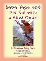 BABA YAGA AND THE LITTLE GIRL WITH THE KIND HEART - A Russian Fairy Tale