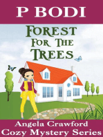 Forest for the Trees (Angela Crawford Cozy Mystery Series, #1)
