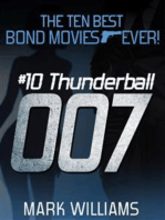 The Ten Best Bond Movies...Ever! #10 Thunderball