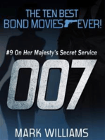 The Ten Best Bond Movies...Ever! #9 - On Her Majesty's Secret Service