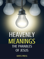 Heavenly Meanings - The Parables of Jesus