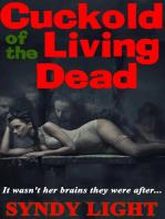 Cuckold of the Living Dead