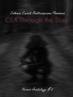 CEA Through the Dark