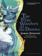 The Five Wonders of the Danube