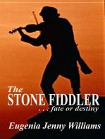 The Stone Fiddler ... fate or destiny