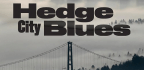 Hedge City Blues