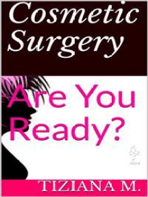 Cosmetic Surgery: Are You Ready?