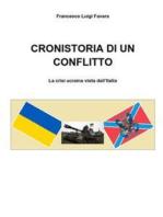 CRONISTORIA DI UN CONFLITTO - La crisi ucraina vista dall'Italia