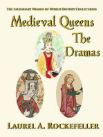 Medieval Queens, The Dramas