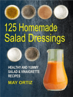 125 Homemade Salad Dressings