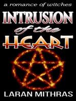 Intrusion of the Heart