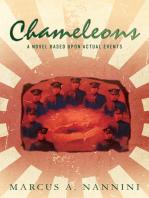 Chameleons, A Novel Based Upon Actual Events