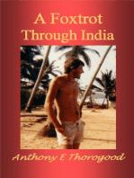 A Foxtrot Through India