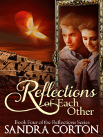 Reflections Of Each Other (Reflections Series Book 4)