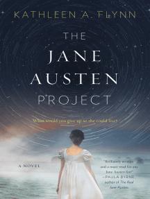 The Jane Austen Project: A Novel