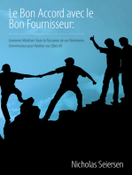 Le Bon Accord avec le Bon Fournisseur: Comment Mobiliser Toute la Puissance de vos Partenaires Commerciaux pour Réaliser vos Objectifs