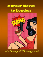 Murder Moves to London