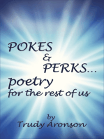 Pokes & Perks... Poetry For The Rest Of Us