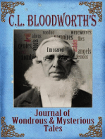 C.L. Bloodworth's Journal of Wondrous & Mysterious Tales