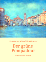 Der grüne Pompadour