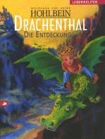 Drachenthal - Die Entdeckung (Bd. 1)