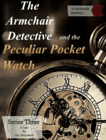 The Armchair Detective and the Peculiar Pocket Watch