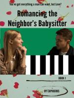 Romancing the Neighbor's Babysitter B1