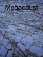 Megacaust