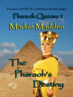 The Pharaoh's Destiny
