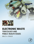 Electronic Waste: Toxicology and Public Health Issues