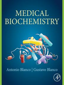 Medical Biochemistry by Gustavo Blanco and Antonio Blanco - Read Online