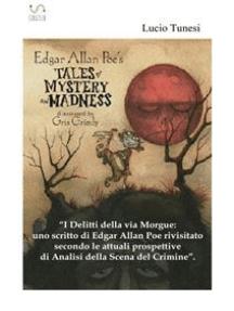 Uno scritto di Edgard Allan Poe rivisitato secondo le attuali prospettive di analisi della Scena del Crimine