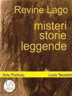 Revine Lago, misteri, storie e leggende
